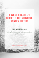 A West Coaster's Guide to the Midwest, Winter Edition