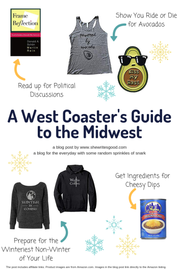 a west coaster's guide to the midwest, winter edition. a blog post by www.shewritesgood.com a blog for the everyday with random sprinkles of snark. post contains affiliate links.